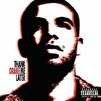 Drake, 'Thank Me Later'
