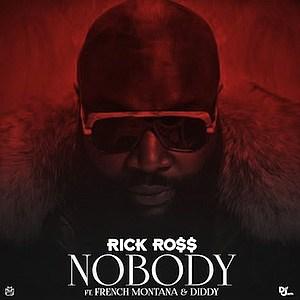 Rick Ross 'Nobody'