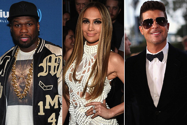 50 Cent Jennifer Lopez Robin Thicke