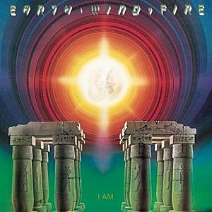 Earth Wind and Fire I Am