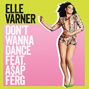 Elle Varner Don't Wanna Dance