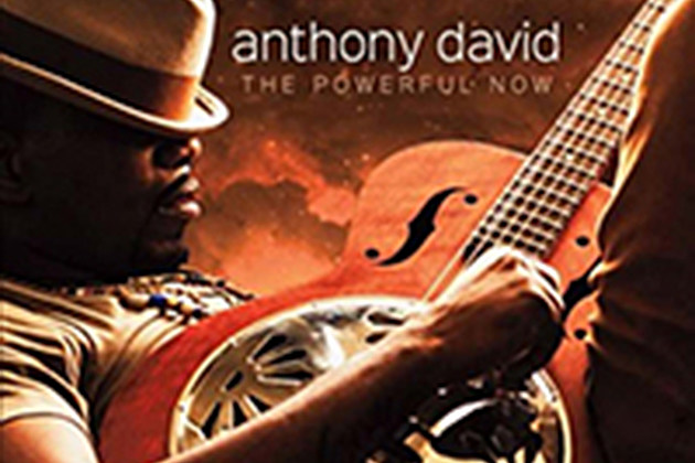 Anthony David's New Album 'The Powerful Now' To Be Released Soon news