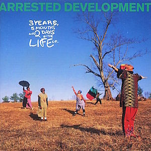 Arrested Development's '3 Years, 5 Months & 2 Days in the Life Of...' Brought Ethnic Pride and Spirituality to Rap