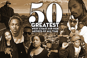 50 Greatest West Coast Hip-Hop Artists of All Time