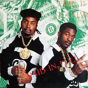 Eric B. & Rakim's 'Paid In Full' at 30: The Duo's Iconic Debut Still Sets A Musical Standard
